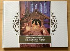 Weihnachtskrippen in Mittelbadischen Kirchen 2017 NEU Baden Heilige Drei Könige