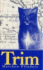 Trim The Story Of A Brave Seafaring Cat Matthew Flinders HC Book Free Shipping