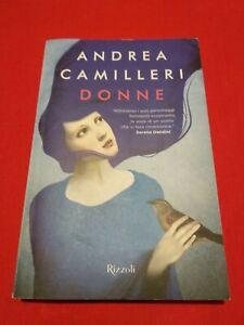 DONNE - Andrea Camilleri - Ed. Rizzoli  ROMANZO