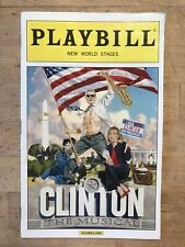 CLINTON THE MUSICAL April 2015 Off-Broadway Playbill! KERRY BUTLER, Judy Gold +!