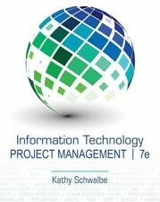 Information Technology Project Management by Kathy Schwalbe (2013, Paperback)