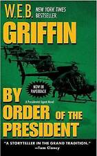 (Good)-By Order of the President (Presidential Agent Novels) (Mass Market Paperb
