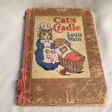 Louis Wain / May Byron - Cat's Cradle - 1st Ed 1908 - Blackie and Son - Scarce