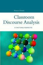 Open Linguistics: Classroom Discourse Analysis : A Functional Perspective by...