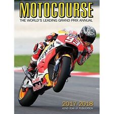 MOTOCOURSE 2017/18 ANNUAL:The World's Leading Grand Prix and Superbike 42nd Year