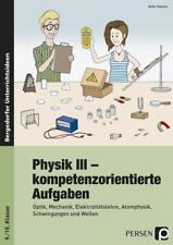 Physik III - kompetenzorientierte Aufgaben von Anke Ganzer (2017, Geheftet)