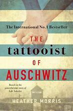 The Tattooist of Auschwitz: the heart-breaking and unforgettabl .9781785763670