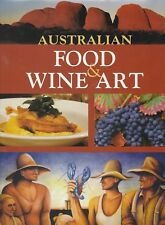 AUSTRALIAN FOOD WINE & ART Vic Williams & Ian Baker **GOOD COPY**