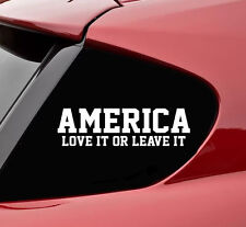 America love it or leave it vinyl decal sticker bumper funny united states usa