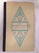 Willa Cather - My Mortal Enemy - Knopf - 1st/1st 1926
