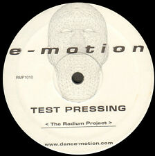 THE RADIUM PROJECT - Test Pressing - E-Motion