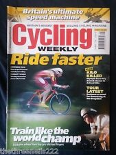 CYCLING WEEKLY - RIDE FASTER - JUNE 18 2005