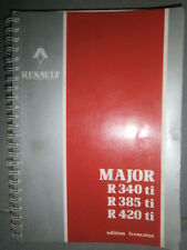 RVI Renault MAJOR R340 R385 R420 - ti : notice utilisation entretien ne3/3728