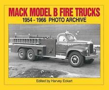 Mack Model B Fire Trucks 1954 Through 1966 (1997)