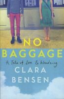 No Baggage: A Tale of Love and Wandering by Clara Bensen Book The Cheap Fast