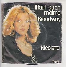 """NICOLETTA Vinyle 45T 7"""" IL FAUT QU'ON M'AIME - BROADWAY - BARCLAY 62337 F Rèduit"""