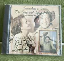 Somewhere In Time: The Songs & Spirit of WWll (CD 1994) Dolores & Bob Hope NEW