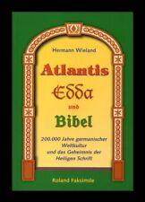 Atlantis Edda und Bibel - Buch von Hermann Wieland / Roland Faksimile