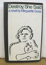 Destroy She Said by Marguerite Duras 1970 HB/DJ First Printing