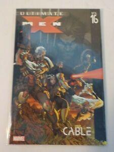 Ultimate X-Men Cable Vol 16 by Robert Kirkman (2007, TPB)