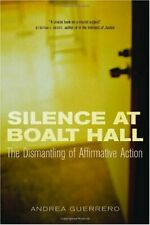 Silence at Boalt Hall  The Dismantling of Affirmative Action