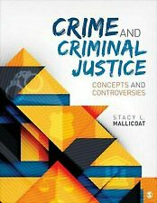 Crime and Criminal Justice Concepts and ControversiesISBN 9781483318738