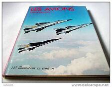 Les Avions - David Mondey - Editions Grund 1976