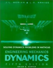 Solving Dynamics Problems in MathCad A Supplement to accompany Engineering Mech