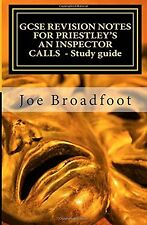 GCSE REVISION NOTES FOR PRIESTLEY'S AN INSPECTOR CALLS  - Study guide: (All a...
