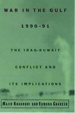 War in the Gulf, 1990-91: The Iraq-Kuwait Conflict and Its Implications Khaddur