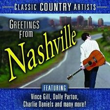 CLASSIC COUNTRY NASHVILLE NEW SEALED CD WITH VINCE GILL, DOLLY PARTON AND MORE