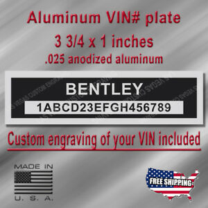 Serial VIN Plate - BENTLEY Compatible - Custom Engraving of your # included