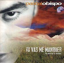 CD CARTONNE CARDSLEEVE PASCAL OBISPO TU VAS ME MANQUER 2T DE 1993 TBE