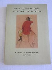 French Master Drawings of the Nineteenth Century 1950 1st Edition