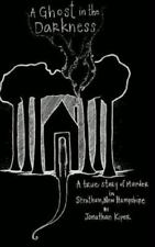A Ghost in the Darkness (Hardback or Cased Book)
