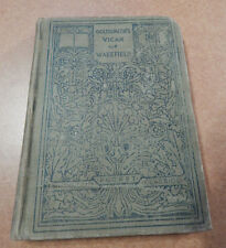 Macmillans Pocket Classics Oliver Goldsmith's VICAR of WAKEFIELD 1911