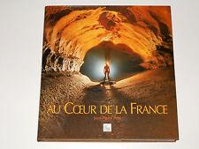Jean-Pierre Petit AU COEUR DE LA FRANCE Spéléologie Grottes Cavernes Concrétions