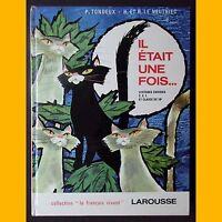 IL ÉTAIT UNE FOIS… Lectures choisies CE1 Jacques Pecnard 1967