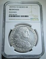 NGC AU Detail 1809 Spanish Mexico Silver 8 Reales Antique Colonial Dollar Coin