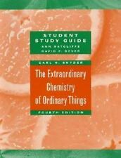 The Extraordinary Chemistry of Ordinary Things, Study Guide, Snyder, Carl H., Go