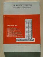 Der Turm von Jena, Architektur und Zeichen, Jenaer Schriften Band 9, 1999