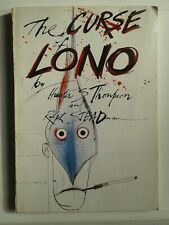 THE CURSE OF LONO (1983) HUNTER S. THOMPSON SIGNED, illus STEADMAN, 1ST PRINT!