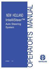 NEW HOLLAND NH IntelliSteer Auto Steering System OPERATORS MANUAL