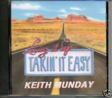 (416E) Keith Munday, Living It Up Takin' It Easy - 1999