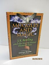 Muggles and Magic: J.K. Rowling and the Harry Potter Phenomenon by George Beahm