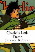 Charlie's Little Tramp : Part of Behind the Scenes: a Young Person's Guide to...