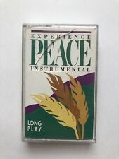 Experience Peace Instrumental Cassette Tape Untested