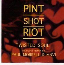 (CE978) Pint Shot Riot, Twisted Soul - 2011 DJ CD