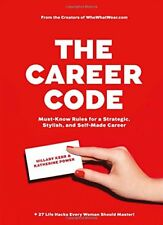 The Career Code: Must-Know Rules for a Strategic,