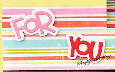 NEW ✿ For You ✿ Phrase Word & Base Die ✿ 4 Dies For Cuttlebug & Sizzix ✿